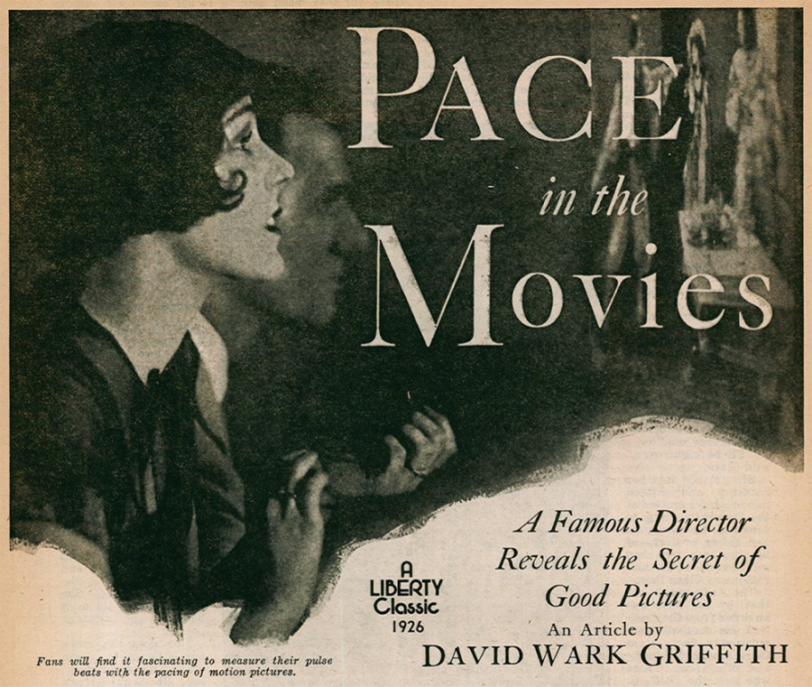 """Pace in the Movies"" by David Wark Griffith, published in The Liberty Magazine in 1926"